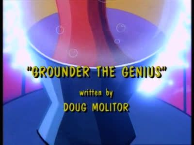 Grounder the Genius
