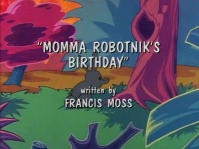 Momma Robotnik's Birthday