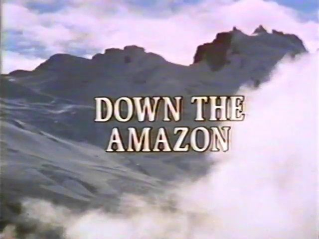 The Flight of the Condor: Down the Amazon (3)