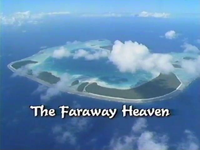 Nomads of the Wind: The Faraway Heaven (1)