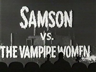 Samson vs. the Vampire Women