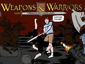 Weapons & Warriors