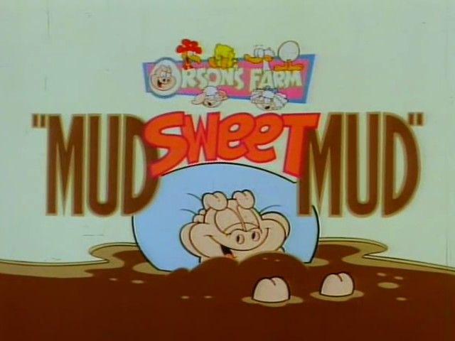Mud Sweet Mud