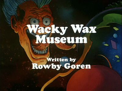 Wacky Wax Museum