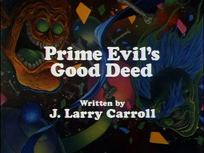 Prime Evil's Good Deed