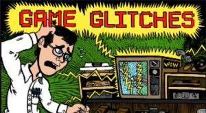 Game Glitches