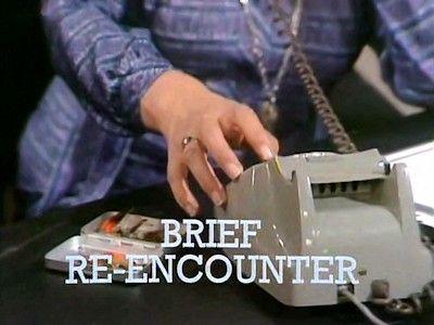 Brief Re-Encounter