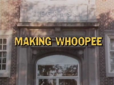 Making Whoopee