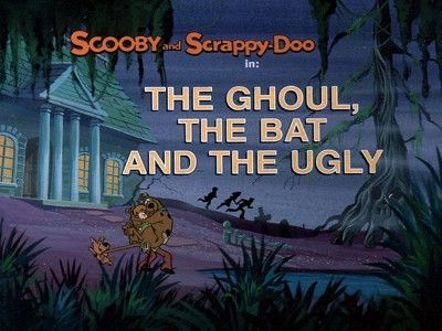 The Ghoul, the Bat and the Ugly