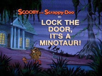 Lock the Door, It's a Minotaur!