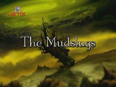 The Mudslugs