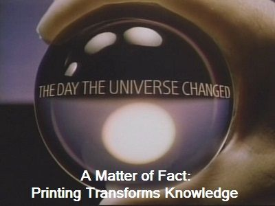 A Matter of Fact: Printing Transforms Knowledge