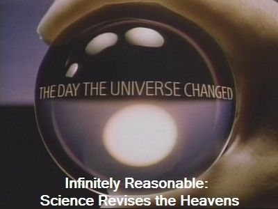 Infinitely Reasonable: Science Revises the Heavens