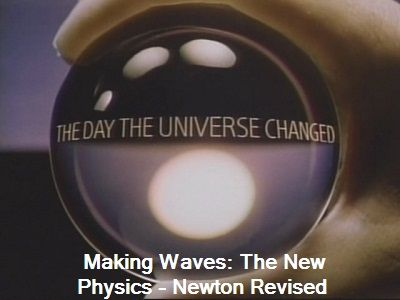 Making Waves: The New Physics: Newton Revised