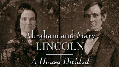 Abraham And Mary Lincoln: A House Divided (1): Ambition