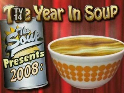 The Soup Presents: 2008 The Year in Soup