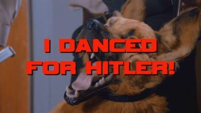 I Danced for Hitler