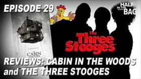 Cabin in the Woods and The Three Stooges