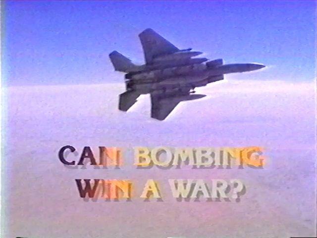 Can Bombing Win a War?