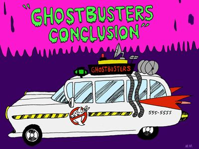 Ghostbusters: Conclusion