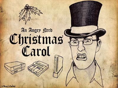 An Angry Nerd Christmas Carol: Part 2