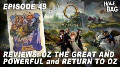 Oz the Great and Powerful and Return to Oz