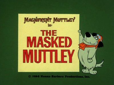 Magnificent Muttley: The Masked Muttley