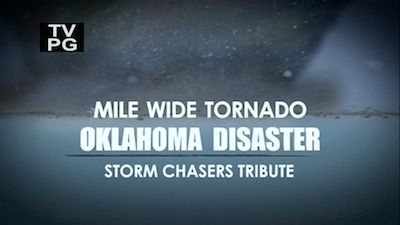 Mile Wide Tornado: Storm Chasers Tribute