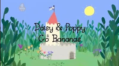 Daisy and Poppy Go Bananas