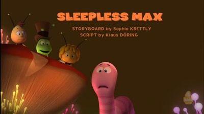 Sleepless Max