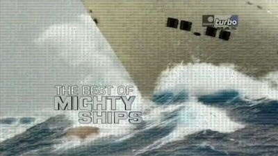 The Best of Mighty Ships