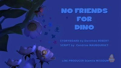 No Friends for Dino