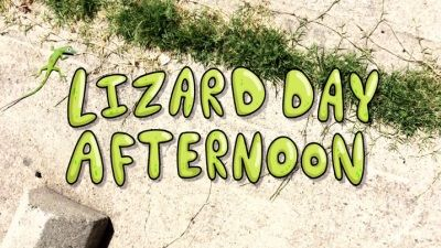 Lizard Day Afternoon