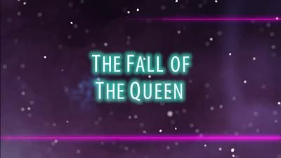 The Fall of the Queen