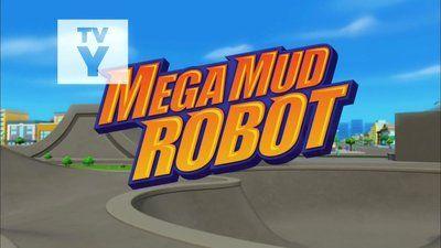 Mega Mud Robot