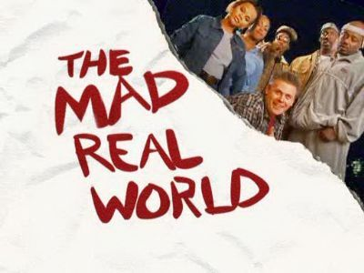 The Mad Real World