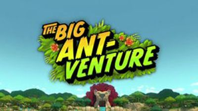 The Big Ant-venture