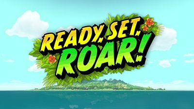 Ready, Set, Roar!