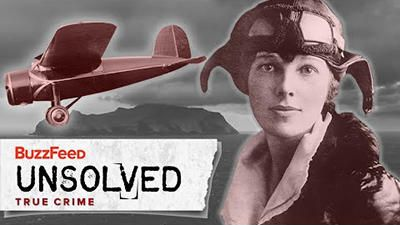 True Crime - The Odd Vanishing of Amelia Earhart