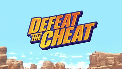 Defeat the Cheat