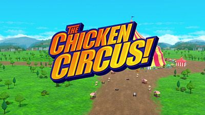 The Chicken Circus!