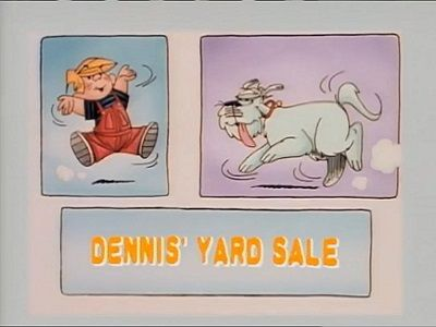 Dennis' Yard Sale/The Abominable Snow Menace/It Cam from the Planet Dennis