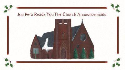 Joe Pera Reads You the Church Announcements