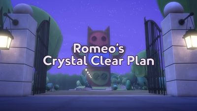 Romeo's Crystal Clear Plan