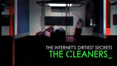 The Internet's Dirtiest Secrets: The Cleaners