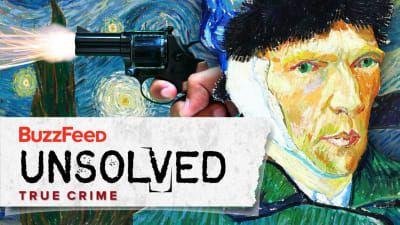 True Crime - The Curious Death of Vincent Van Gogh