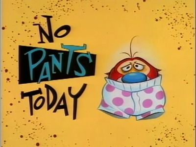 No Pants Today