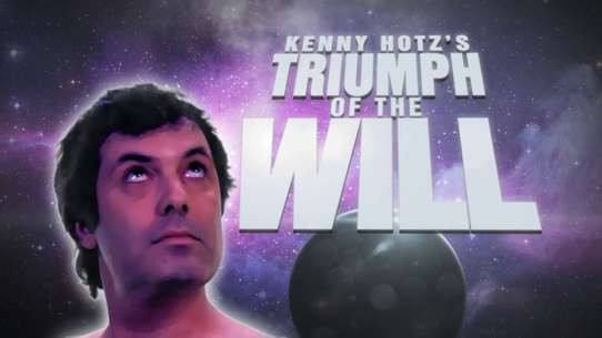 Kenny Hotz's Triumph of the Will